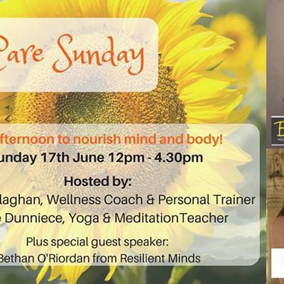 Self Care Sunday 17th June 12pm-4.30pm